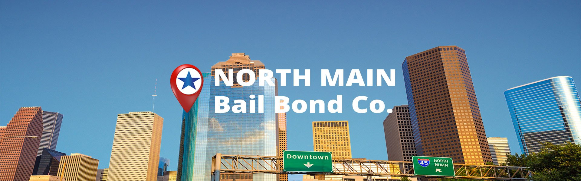 North Main Bail Bond Company in Houston